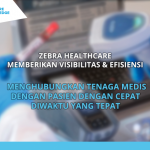 Zebra Healthcare provides Visibility & Efficiency for health services.