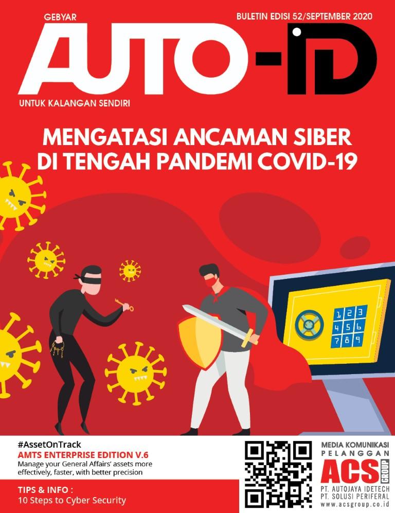 Gebyar Auto-ID Vol 52 Mengatasi Ancamanan Siber di Tengah Pandemi Covid 19