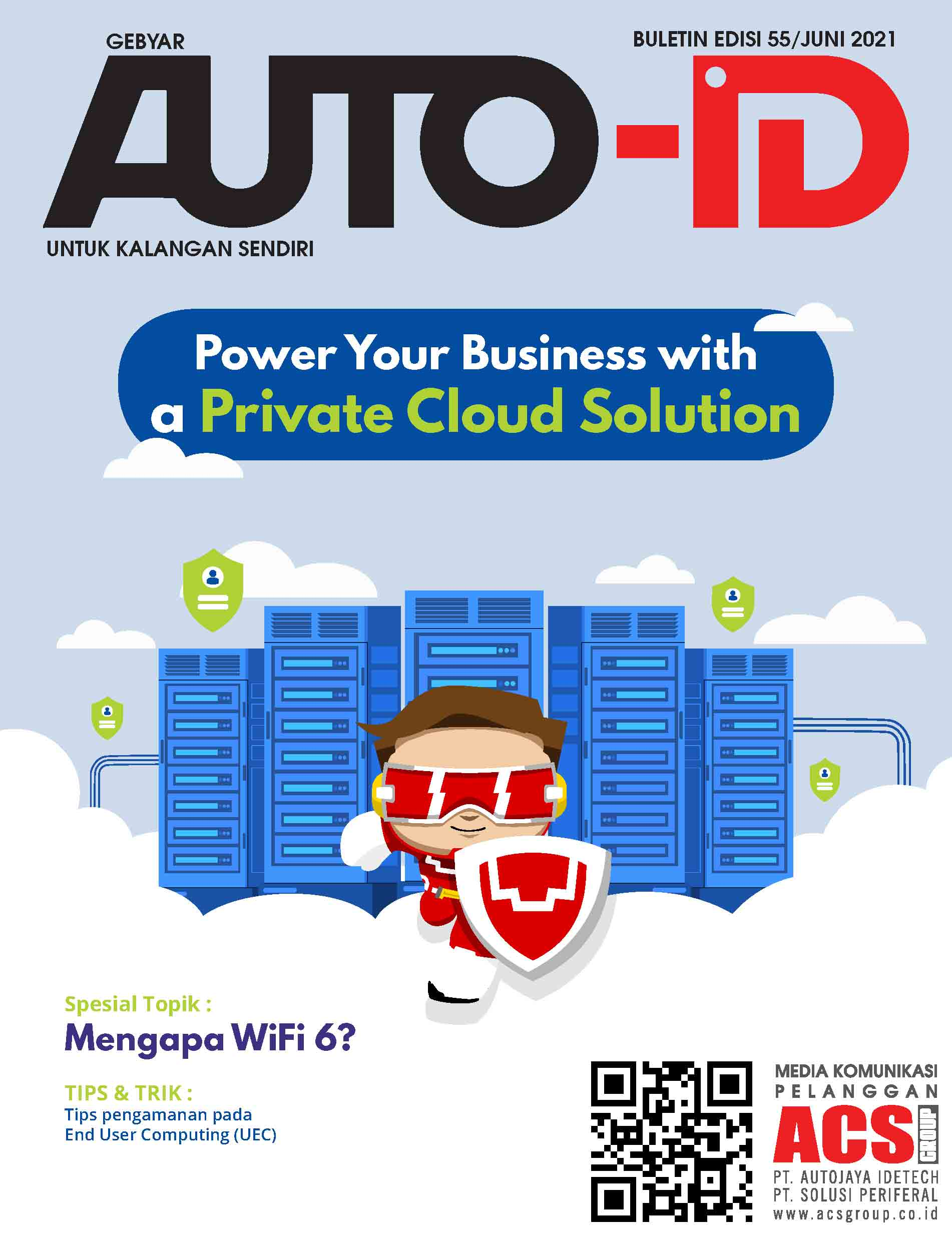 Gebyar Auto-ID Vol 55 Power Your Business with a Private Cloud Solution